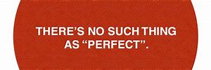 no perfect